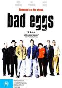 Bad Eggs [Region 4]