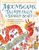 Moonbeams, Dumplings and Dragon Boats