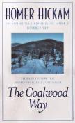 Coalwood Way, the: A Memoir