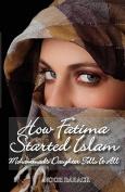 How Fatima Started Islam