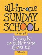 All-In-One Sunday School Volume 3