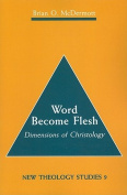 Word Become Flesh
