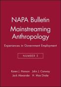 Napa Bulletin, Mainstreaming Anthropology