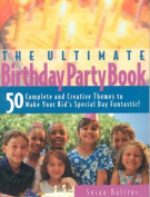 Ultimate Birthday Party Book
