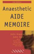 Anaesthetic Aide Memoire
