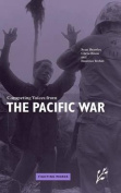 Competing Voices from the Pacific War