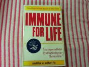 Immune for Life