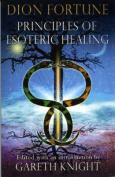 Principles of Esoteric Healing