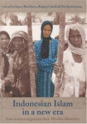 Indonesian Islam in a New Era