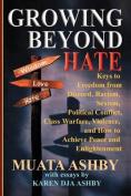 Growing Beyond Hate