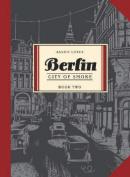 Berlin: City of smoke