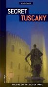 Secret Tuscany (Jonglez)