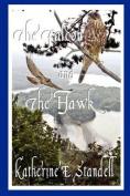 The Falcon and the Hawk