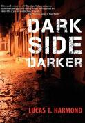 Dark Side Darker
