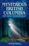 Mysterious British Columbia
