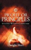 Profit or Pinciples