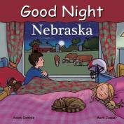 Good Night Nebraska (Good Night Our World) [Board book]