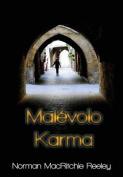 Malevolo Karma [Spanish]