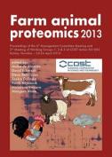 Farm Animal Proteomics 2013