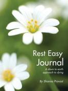 Rest Easy Journal