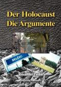 Der Holocaust: Die Argumente [GER]