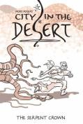 City in the Desert: Volume 2