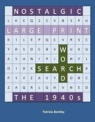 Nostalgic Large Print Word Search [Large Print]