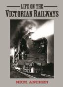 Life on the Victorian Railways