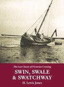 Swin, Swale & Swatchway