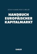 Handbuch Europaischer Kapitalmarkt [GER]