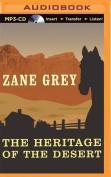 The Heritage of the Desert [Audio]