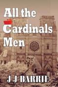 All the Cardinals Men