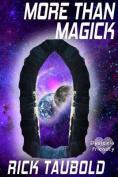 More Than Magick