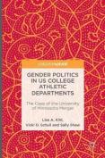 Gender Politics in US College Athletic Departments