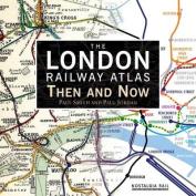 The London Railway Atlas