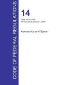 Cfr 14, Parts 200 to 1199, Aeronautics and Space, January 01, 2016