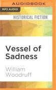 Vessel of Sadness [Audio]